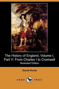 The History of England, Volume I, Part V