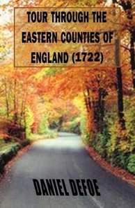 Tour Through the Eastern Counties of England (1722)