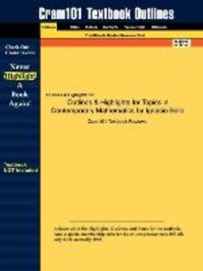 Outlines & Highlights for Topics in Contemporary Mathematics by