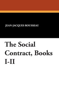 The Social Contract, Books I-II