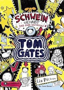 Tom Gates, Band 07. Schwein gehabt (und zwar saumäßig)