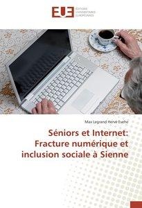 Séniors et Internet: Fracture numérique et inclusion sociale à S