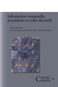 Information Temporelle, Procedures Et Ordre Discursif