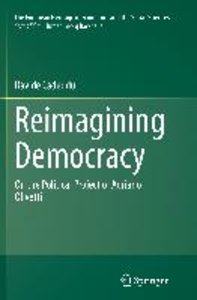 Reimagining Democracy