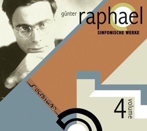 Sinfonische Werke-Günter Raphael Vol.4