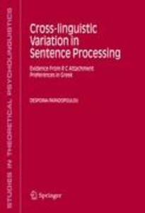 Cross-linguistic Variation in Sentence Processing