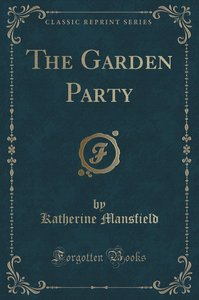 The Garden Party (Classic Reprint)