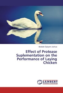 Effect of Protease Suplementation on the Performance of Laying C