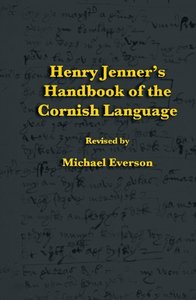 Henry Jenner's Handbook of the Cornish Language