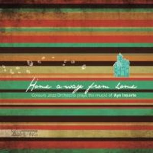 Home Away From Home-The Music Of Ayn Inserto