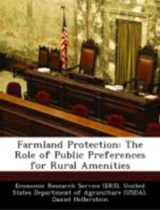Farmland Protection: The Role of Public Preferences for Rural Am