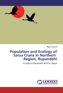 Population and Ecology of Sarus Crane in Northern Region, Rupand