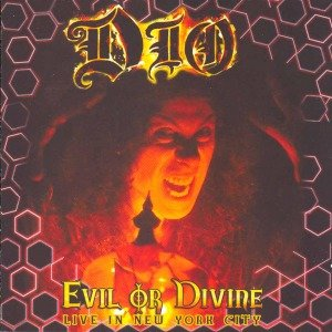 Evil Or Divine-Live In Nyc