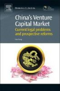 China S Venture Capital Market: Current Legal Problems and Prosp