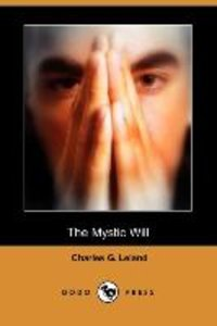 The Mystic Will (Dodo Press)
