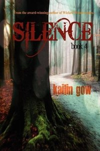 Silence (Wicked Woods #4)