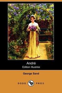 Andre (Edition Illustree) (Dodo Press)