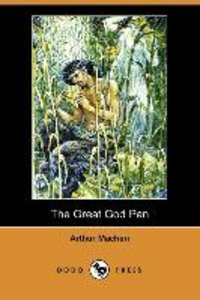 The Great God Pan (Dodo Press)