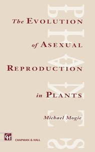 Evolution of Asexual Reproduction in Plants