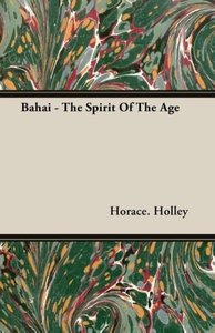 Bahai - The Spirit Of The Age