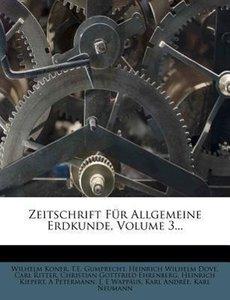 Zeitschrift für Allgemeine Erdkunde, dritter Band