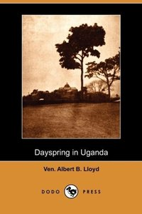 Dayspring in Uganda (Dodo Press)