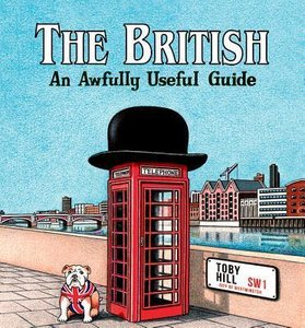 The British: An Awfully Useful Guide