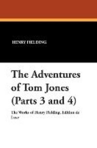 The Adventures of Tom Jones (Parts 3 and 4)