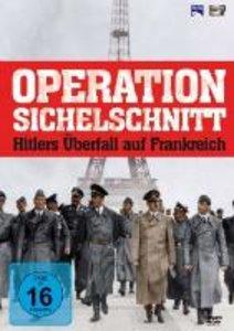 Operation Sichelschnitt - Hitlers Überfall auf Frankreich