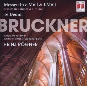 Bruckner:Messen in E-Moll/F-Moll,Te-Deum