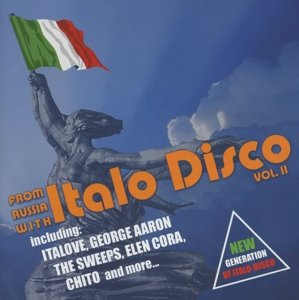 From Russia With Italo Disco Vol.2
