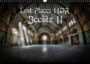 Lost Places HDR Beelitz II (Wall Calendar 2015 DIN A3 Landscape)