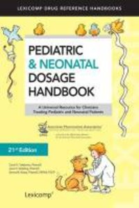 Pediatric & Neonatal Dosage Handbook 2014