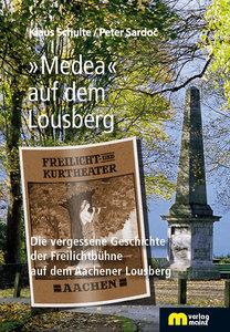 »Medea« auf dem Lousberg