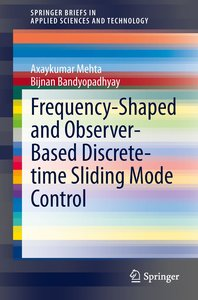 Frequency-Shaped and Observer-Based Discrete-time Sliding Mode C