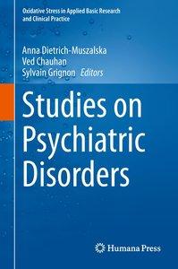 Studies on Psychiatric Disorders
