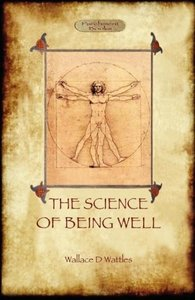 The Science of Being Well (Aziloth Books)