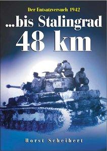 Bis Stalingrad 48 km