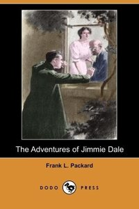 The Adventures of Jimmie Dale (Dodo Press)