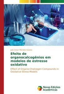 Efeito de organocalcogênios em modelos de estresse oxidativo