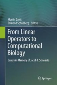 From Linear Operators to Computational Biology
