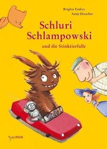 Schluri Schlampowski und die Stinktierfalle