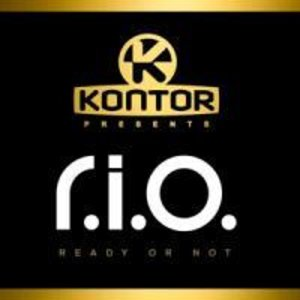 Kontor Presents R.I.O.-Ready Or Not