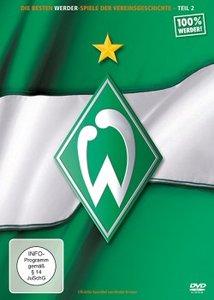 Die Besten Werder Bremen Spiele der Vereinsgeschichte - Teil 2