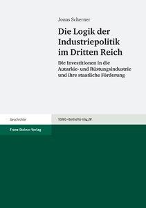 Die Logik der Industriepolitik im Dritten Reich