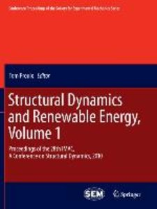 Structural Dynamics and Renewable Energy, Volume 1