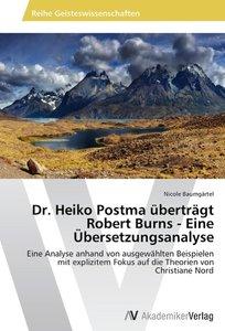 Dr. Heiko Postma überträgt Robert Burns - Eine Übersetzungsanaly