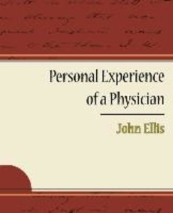 Personal Experience of a Physician