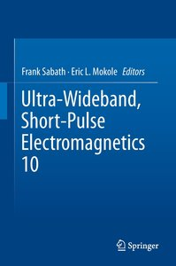 Ultra-Wideband, Short-Pulse Electromagnetics 10