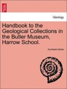 Handbook to the Geological Collections in the Butler Museum, Har